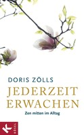 Doris Zölls: Jederzeit erwachen ★★★★