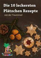 Katrin Kleebach: Die 10 leckersten Plätzchenrezepte von der Trauminsel