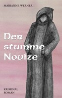 Ulrike Beckmann: Der stumme Novice