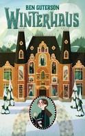 Ben Guterson: Winterhaus ★★★★★