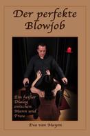 Eva van Mayen: Ein perfekter Blowjob