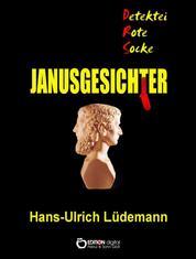 Janusgesichter - Stories aus der Klemm & Klau GmbH Ost