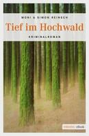 Moni Reinsch: Tief im Hochwald ★★★★