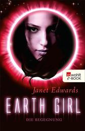 Earth Girl: Die Begegnung