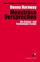Monströse Versprechen - Die Gender- und Technologie-Essays