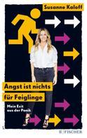 Susanne Kaloff: Angst ist nichts für Feiglinge ★★★★