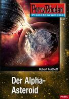 Robert Feldhoff: Planetenroman 17: Der Alpha-Asteroid ★★★★