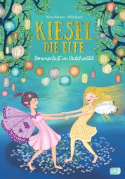 Kiesel, die Elfe - Sommerfest im Veilchental - Mit Glitzer-Cover