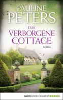 Pauline Peters: Das verborgene Cottage