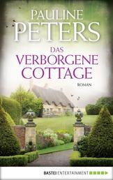 Das verborgene Cottage - Roman