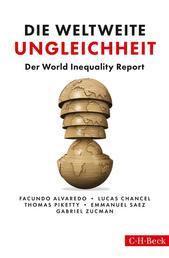Die weltweite Ungleichheit - Der World Inequality Report 2018