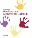 Harald Eichelberger: Handbuch zur Montessori-Didaktik ★★★
