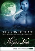 Christine Feehan: Heißes Blut ★★★★