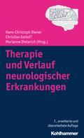 Hans-Christoph Diener: Therapie und Verlauf neurologischer Erkrankungen