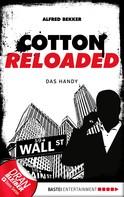 Alfred Bekker: Cotton Reloaded - 36 ★★★★