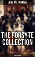 John Galsworthy: THE FORSYTE COLLECTION - Complete 9 Books