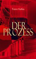 Franz Kafka: Der Prozess