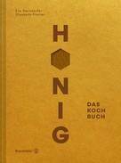 Eva Derndorfer: Honig