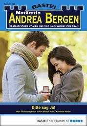 Notärztin Andrea Bergen - Folge 1286 - Bitte sag Ja!