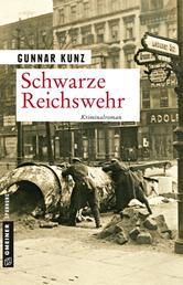 Schwarze Reichswehr - Kriminalroman