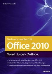 Das Franzis Handbuch für Office 2010 - Word - Excel - Outlook