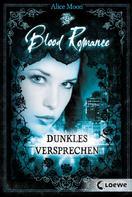 Alice Moon: Blood Romance 2 - Dunkles Versprechen ★★★★
