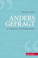 Renate Graber: Anders gefragt ★★★