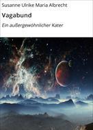 Susanne Ulrike Maria Albrecht: Vagabund
