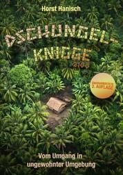 Dschungel-Knigge 2100 - Vom Umgang in ungewohnter Umgebung