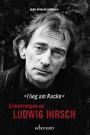 Andy Zahradnik: Ludwig Hirsch: I lieg am Ruckn - Erinnerungen ★★★★★