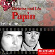 Truecrime - Folie a deux (Der Fall Christine und Léa Papin