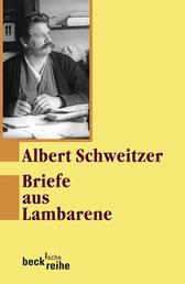Briefe aus Lambarene - 1924-1927