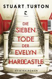Die sieben Tode der Evelyn Hardcastle - Kriminalroman