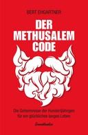 Bert Ehgartner: Der Methusalem-Code ★★★★★