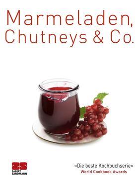 Marmeladen, Chutneys & Co.