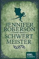 Jennifer Roberson: Schwertmeister ★★★★★