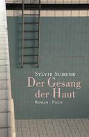 Sylvie Schenk: Der Gesang der Haut ★★★