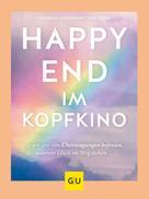 Katharina Middendorf: Happy-End im Kopfkino