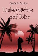 Stefanie Müller: Liebesnächte auf Ibiza
