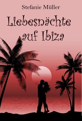 Liebesnächte auf Ibiza