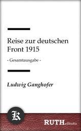 Reise zur deutschen Front 1915