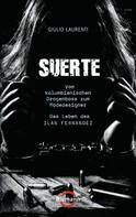 Giulio Laurenti: Suerte ★★★★