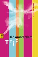 Harald Tondern: Der Amsterdam-Trip