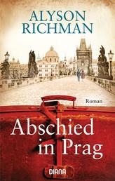 Abschied in Prag - Roman