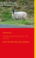 Wolfgang Pein: Schafe brauchen auch mal Urlaub