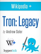 Andrew Soler: Tron: Legacy - Behind the Film