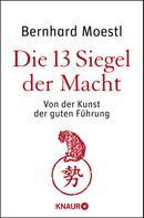 Bernhard Moestl: Die 13 Siegel der Macht ★★★