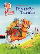 Rüdiger Bertram: Mika der Wikinger - Das große Turnier ★★★★★