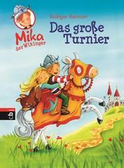 Mika der Wikinger - Das große Turnier - Band 3