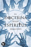 Sirkka Ports: La doctrina de los espíritus